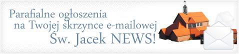 Zapisz się do newslettera św. Jacka
